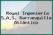 Royal Ingeniería S.A.S. Barranquilla Atlántico