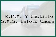 R.P.M. Y Castillo S.A.S. Caloto Cauca