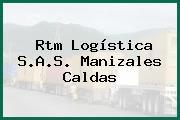 Rtm Logística S.A.S. Manizales Caldas