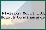 Rtvision Movil E.U. Bogotá Cundinamarca
