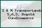 S & M Transportando S.A.S. Bogotá Cundinamarca