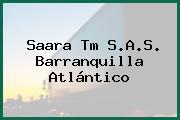 Saara Tm S.A.S. Barranquilla Atlántico