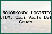 SAMARKANDA LOGISTIC LTDA. Cali Valle Del Cauca