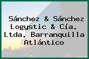 Sánchez & Sánchez Logystic & Cía. Ltda. Barranquilla Atlántico