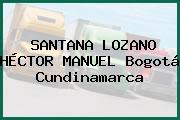SANTANA LOZANO HÉCTOR MANUEL Bogotá Cundinamarca