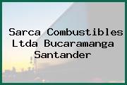 Sarca Combustibles Ltda Bucaramanga Santander