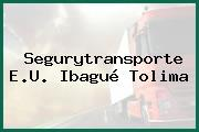Segurytransporte E.U. Ibagué Tolima