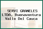 SERVI GRANELES LTDA. Buenaventura Valle Del Cauca