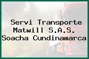Servi Transporte Matwill S.A.S. Soacha Cundinamarca