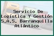 Servicio De Logística Y Gestión S.A.S. Barranquilla Atlántico
