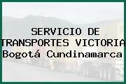SERVICIO DE TRANSPORTES VICTORIA Bogotá Cundinamarca