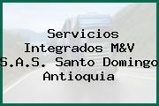 Servicios Integrados M&V S.A.S. Santo Domingo Antioquia
