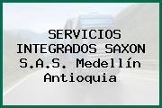 SERVICIOS INTEGRADOS SAXON S.A.S. Medellín Antioquia