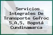 Servicios Integrales De Transporte Gefroc S.A.S. Bogotá Cundinamarca