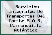 Servicios Integrales De Transportes Del Caribe S.A.S. Barranquilla Atlántico