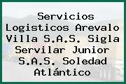 Servicios Logisticos Arevalo Villa S.A.S. Sigla Servilar Junior S.A.S. Soledad Atlántico