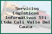 Servicios Logísticos Informátivos Sli Ltda Cali Valle Del Cauca
