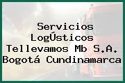 Servicios LogÚsticos Tellevamos Mb S.A. Bogotá Cundinamarca