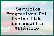 Servicios Progresivos Del Caribe Ltda Barranquilla Atlántico