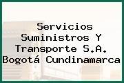 Servicios Suministros Y Transporte S.A. Bogotá Cundinamarca