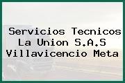Servicios Tecnicos La Union S.A.S Villavicencio Meta