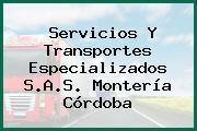 Servicios Y Transportes Especializados S.A.S. Montería Córdoba