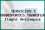 SERVICIOS Y TRANSPORTES TRANSFER Itagüí Antioquia