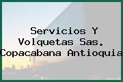 Servicios Y Volquetas Sas. Copacabana Antioquia