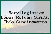 Servilogístico López Roldán S.A.S. Chía Cundinamarca