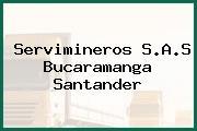 Servimineros S.A.S Bucaramanga Santander