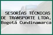 SESORÍAS TÉCNICAS DE TRANSPORTE LTDA. Bogotá Cundinamarca