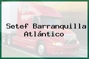 Setef Barranquilla Atlántico
