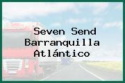 Seven Send Barranquilla Atlántico