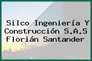 Silco Ingeniería Y Construcción S.A.S Florián Santander