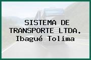 SISTEMA DE TRANSPORTE LTDA. Ibagué Tolima