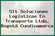 Slt Soluciones Logísticas En Transporte Ltda. Bogotá Cundinamarca