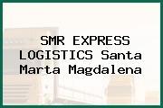 SMR EXPRESS LOGISTICS Santa Marta Magdalena