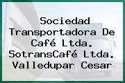 Sociedad Transportadora De Café Ltda. SotransCafé Ltda. Valledupar Cesar