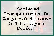 Sociedad Transportadora De Carga S.A Sotracar S.A Cartagena Bolívar