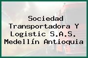 Sociedad Transportadora Y Logistic S.A.S. Medellín Antioquia