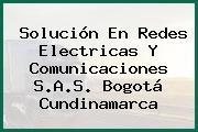 Solución En Redes Electricas Y Comunicaciones S.A.S. Bogotá Cundinamarca