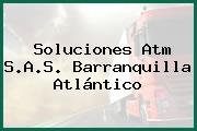 Soluciones Atm S.A.S. Barranquilla Atlántico
