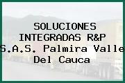SOLUCIONES INTEGRADAS R&P S.A.S. Palmira Valle Del Cauca