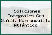 Soluciones Integrales Cas S.A.S. Barranquilla Atlántico