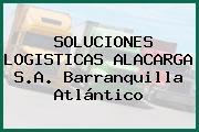 SOLUCIONES LOGISTICAS ALACARGA S.A. Barranquilla Atlántico