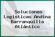 Soluciones Logisticas Andina Barranquilla Atlántico