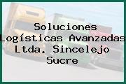 Soluciones Logísticas Avanzadas Ltda. Sincelejo Sucre
