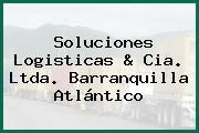 Soluciones Logisticas & Cia. Ltda. Barranquilla Atlántico