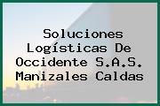 Soluciones Logísticas De Occidente S.A.S. Manizales Caldas