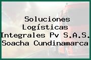 Soluciones Logísticas Integrales Pv S.A.S. Soacha Cundinamarca